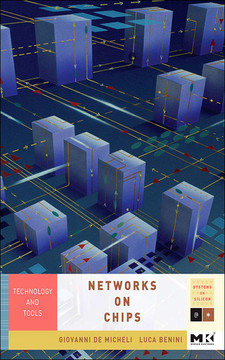 Networks on Chips: Technology and Tools