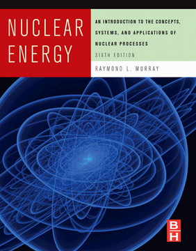 Nuclear Energy, 6th Edition