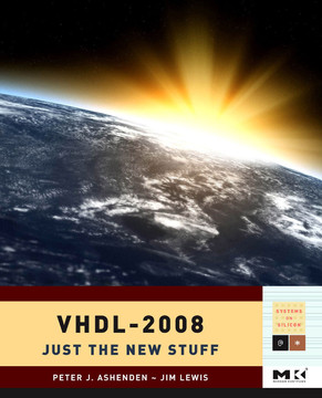 VHDL-2008: Just the New Stuff