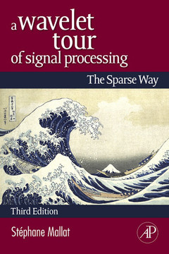 A Wavelet Tour of Signal Processing, 3rd Edition
