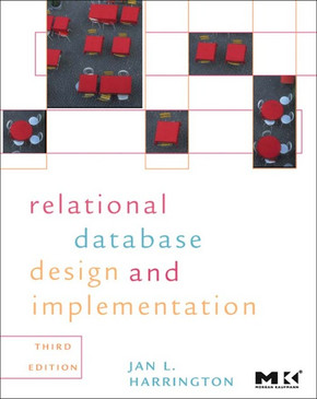 Relational Database Design and Implementation, 3rd Edition