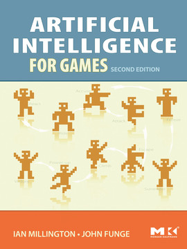 Artificial Intelligence for Games, 2nd Edition