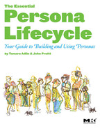 Cover of The Essential Persona Lifecycle: Your Guide to Building and Using Personas