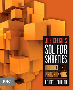 Joe Celko's SQL for Smarties, 4th Edition