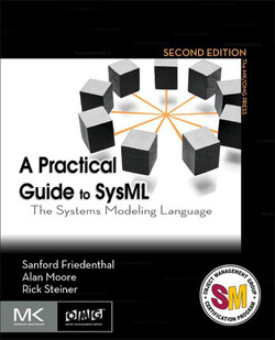 A Practical Guide to SysML, 2nd Edition
