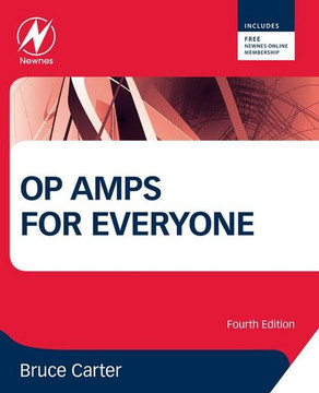 Op Amps for Everyone, 4th Edition