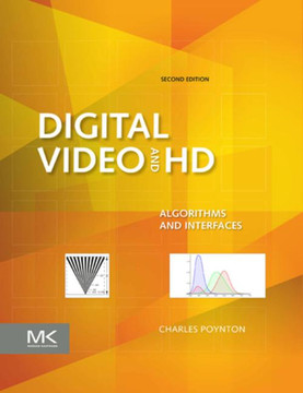 Digital Video and HD, 2nd Edition