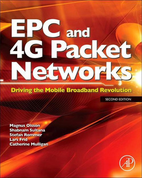 EPC and 4G Packet Networks, 2nd Edition
