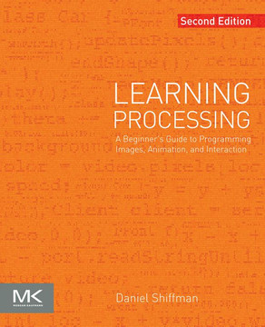 Learning Processing, 2nd Edition