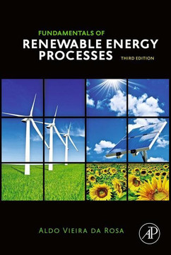 Fundamentals of Renewable Energy Processes, 3rd Edition