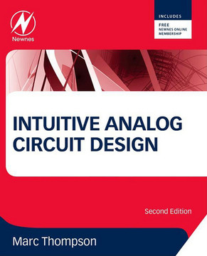 Intuitive Analog Circuit Design, 2nd Edition