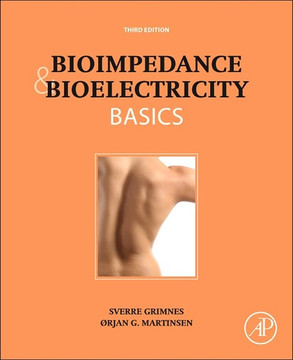 Bioimpedance and Bioelectricity Basics, 3rd Edition