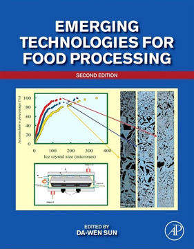 Emerging Technologies for Food Processing, 2nd Edition