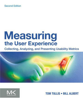 Measuring the User Experience, 2nd Edition