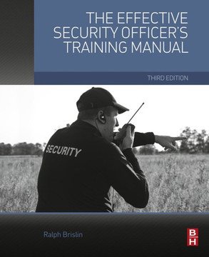 The Effective Security Officer's Training Manual, 3rd Edition