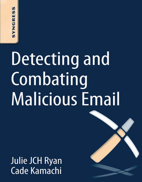 Detecting and Combating Malicious Email