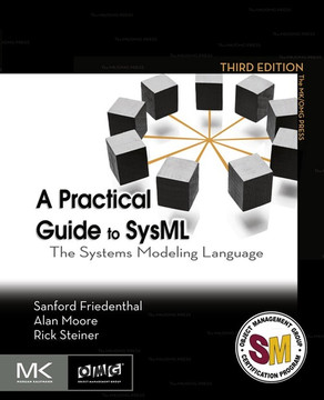 A Practical Guide to SysML, 3rd Edition