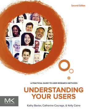 Understanding Your Users, 2nd Edition