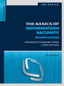 The Basics of Information Security, 2nd Edition