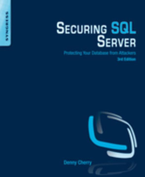 Securing SQL Server, 3rd Edition