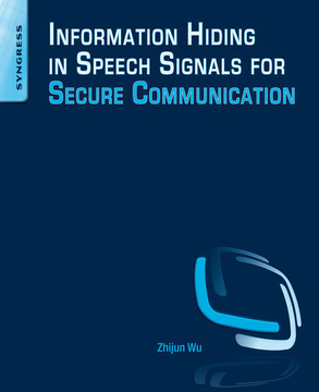 Information Hiding in Speech Signals for Secure Communication