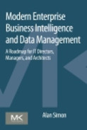 Cover of Modern Enterprise Business Intelligence and Data Management