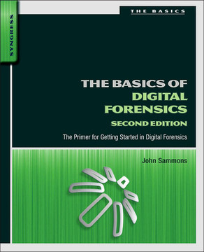The Basics of Digital Forensics, 2nd Edition