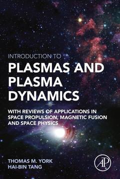 Introduction to Plasmas and Plasma Dynamics