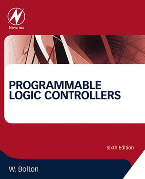 Programmable Logic Controllers, 6th Edition