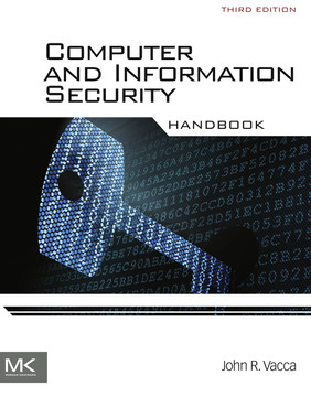 Computer and Information Security Handbook, 3rd Edition