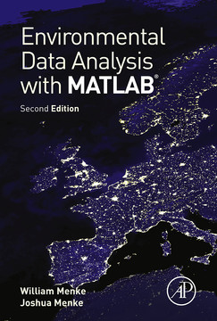 Environmental Data Analysis with MatLab, 2nd Edition