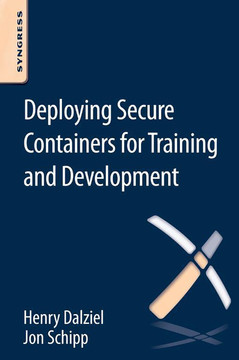 Deploying Secure Containers for Training and Development