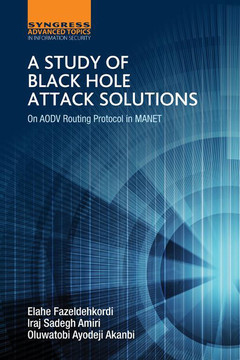 A Study of Black Hole Attack Solutions