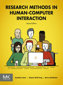 Research Methods in Human-Computer Interaction, 2nd Edition