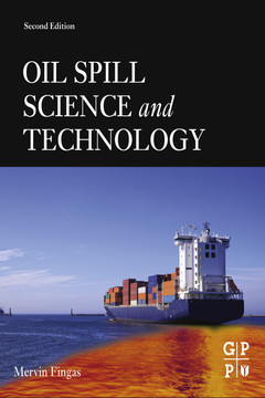 Oil Spill Science and Technology, 2nd Edition