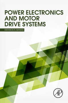 Power Electronics and Motor Drive Systems [Book]