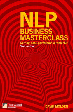 NLP Business Masterclass: Driving peak performance with NLP, Second edition