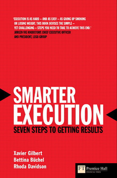 Smarter Execution: Seven steps to getting results