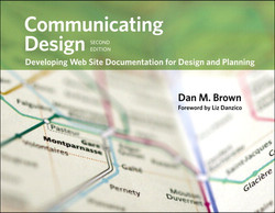 Communicating Design: Developing Web Site Documentation for Design and Planning, Second Edition