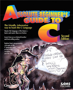 Absolute Beginner's Guide to C, 2nd Edition