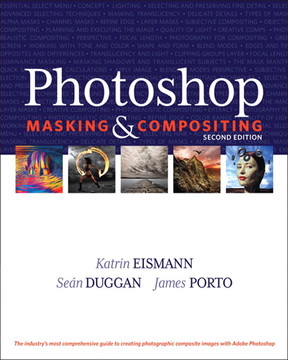Photoshop Masking & Compositing, Second Edition