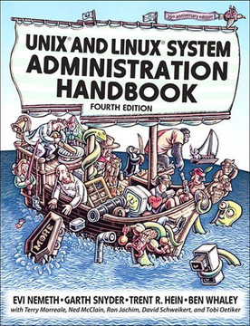 Unix® and Linux® System Administration Handbook, Fourth Edition