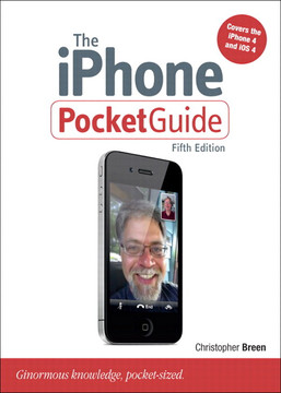 The iPhone Pocket Guide, Fifth Edition: Ginormous knowledge, pocket-sized
