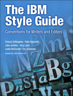 The IBM Style Guide: Conventions for Writers and Editors