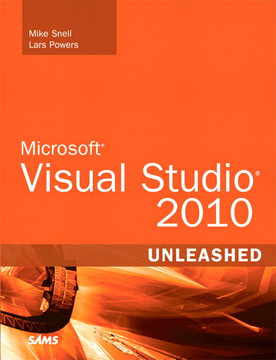 Microsoft® Visual Studio® 2010 Unleashed