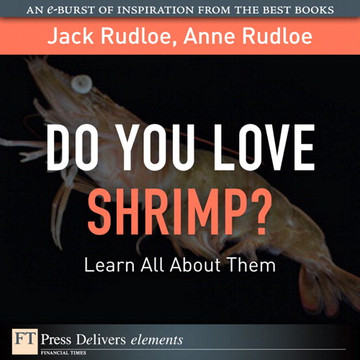 Do You Love Shrimp?: Learn All About Them