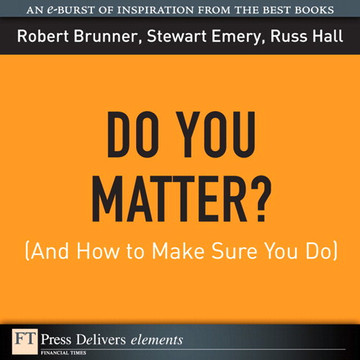 Do You Matter?: (And How to Make Sure You Do)