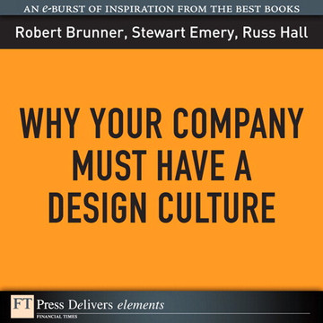 Why Your Company Must Have a Design Culture