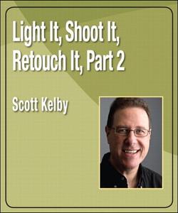 Light It, Shoot It, Retouch It, Part 2