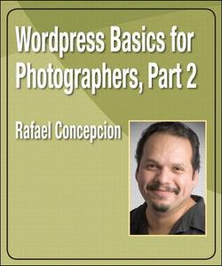 Wordpress Basics for Photographers, Part 2